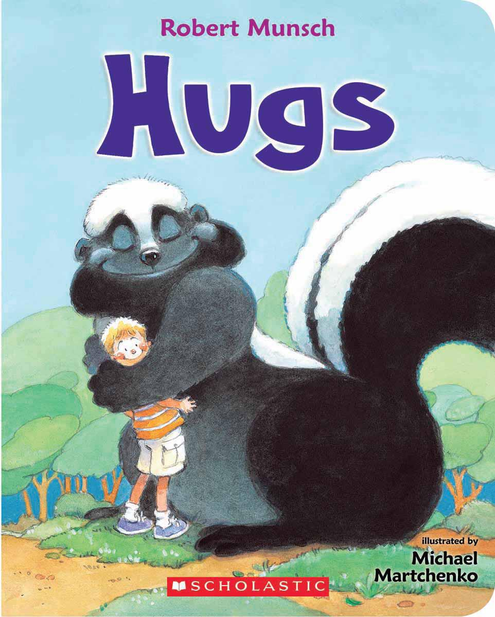 Hugs written by Robert Munsch, illustrated by Michael Martchenko