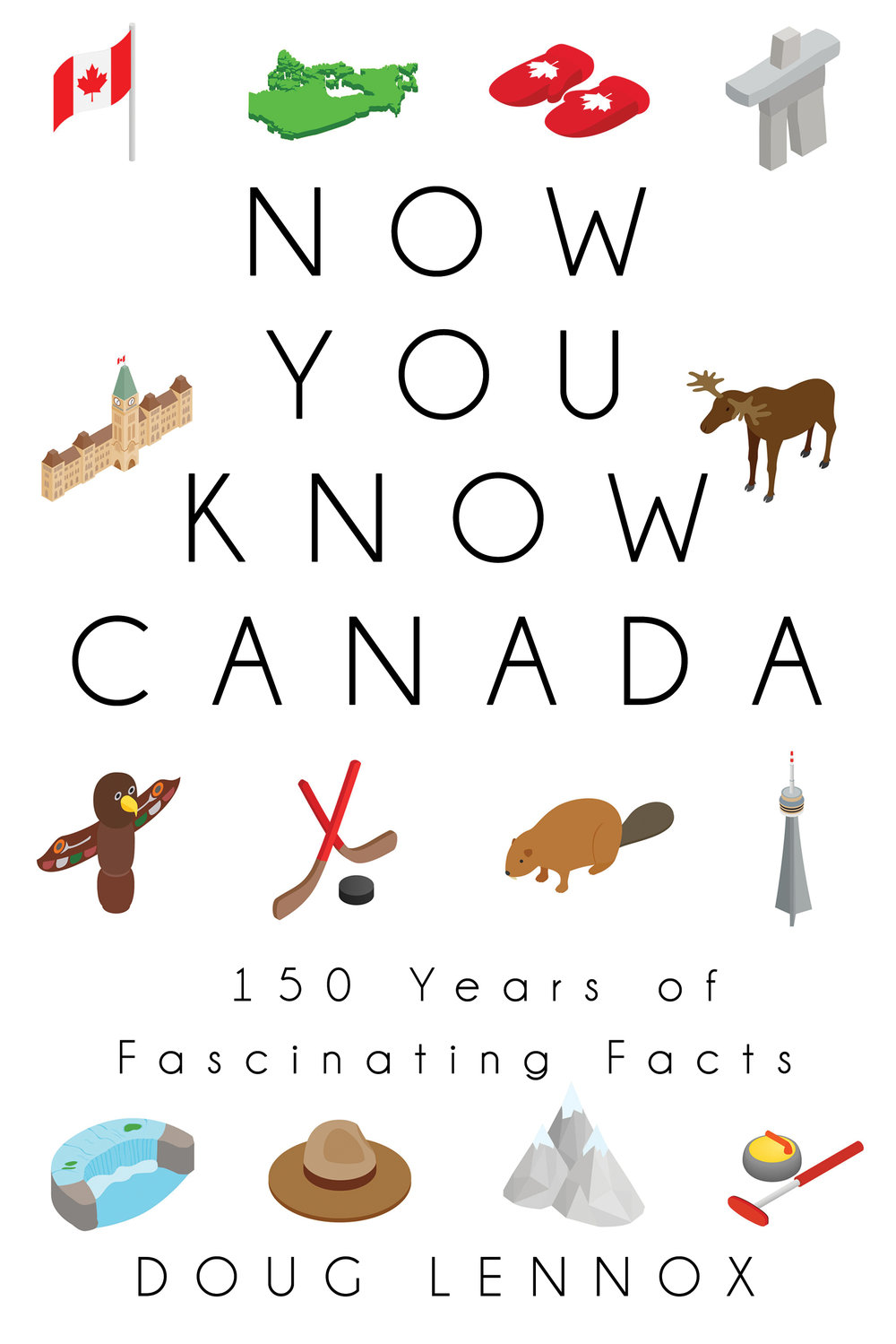 Now You Know Canada by Doug Lennox