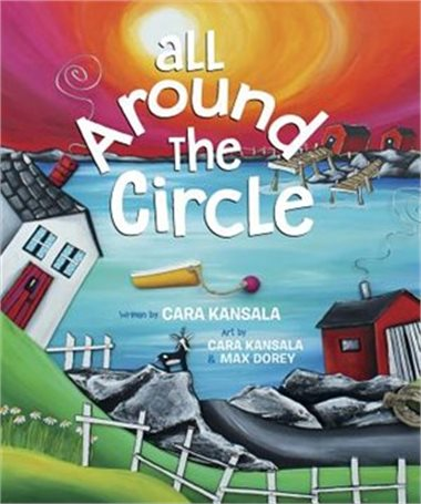 All Around the Circle written and illustrated by Cara Kansal