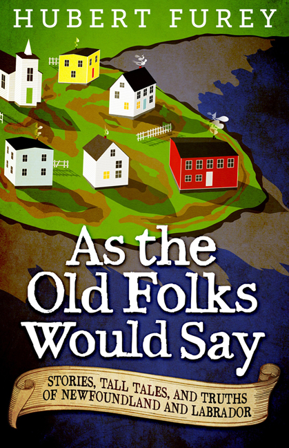 As the Old Folks Would Say by Hubert Furey
