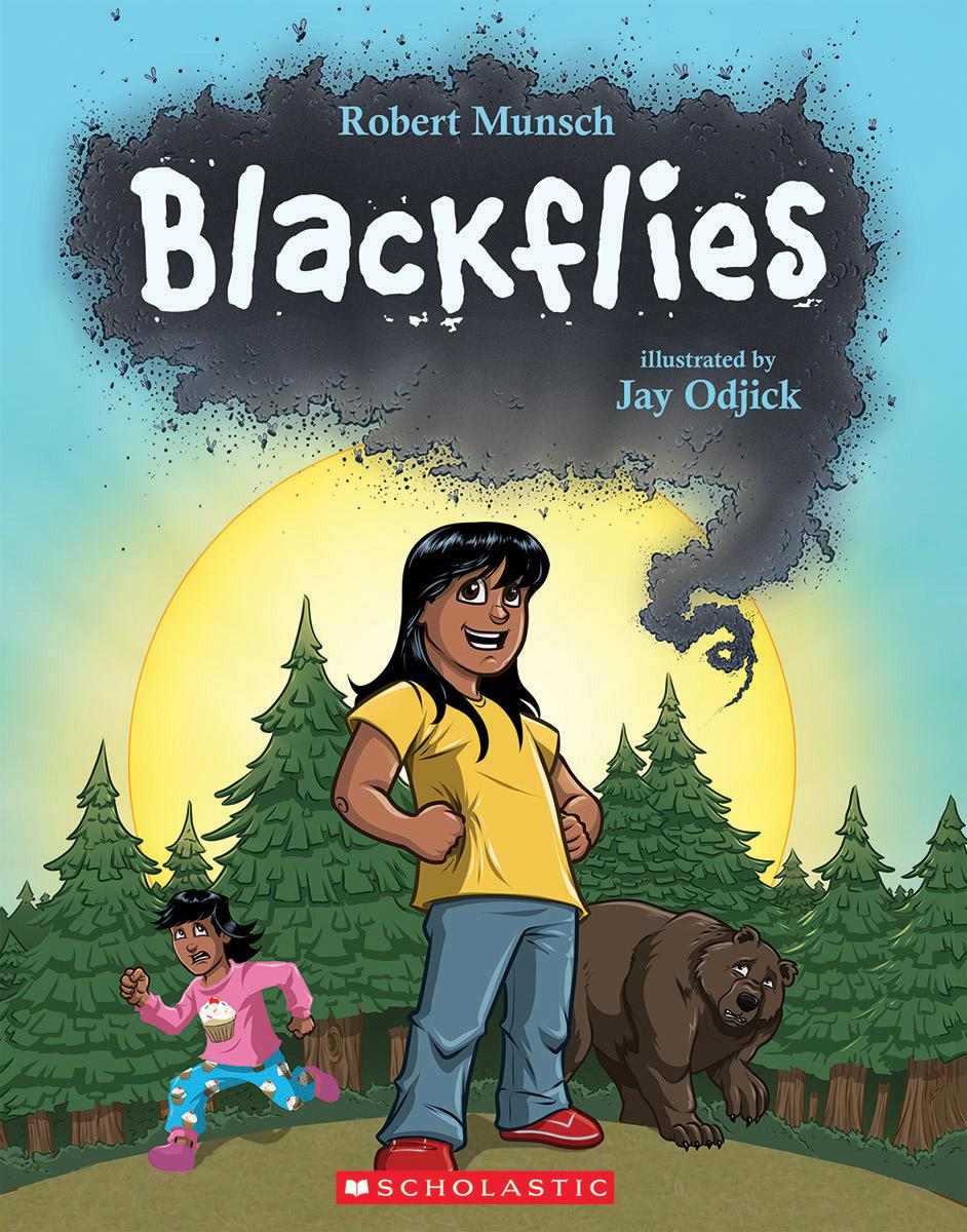 Blackflies written by Robert Munsch, illustrated by Jay Odjick