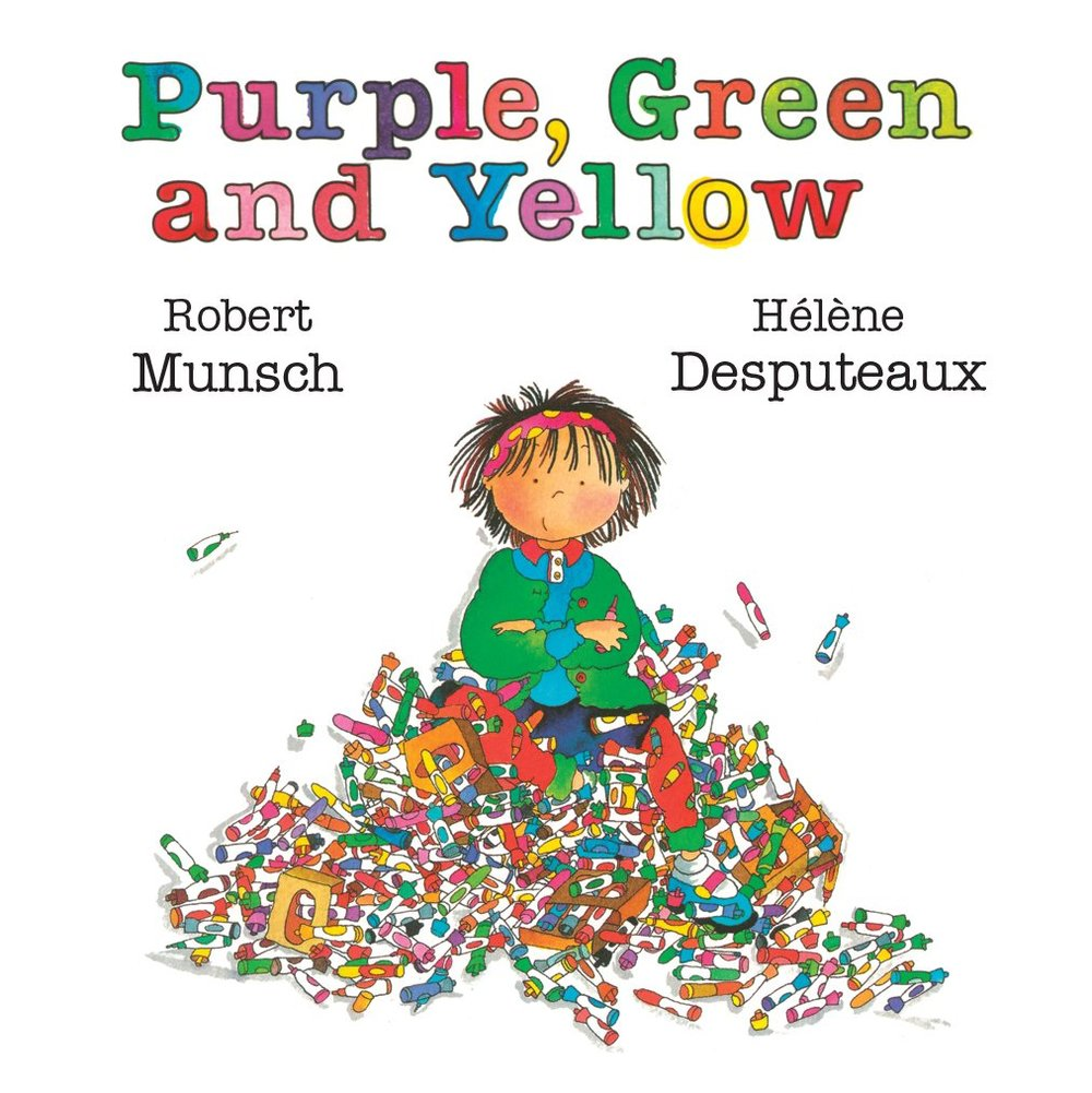 Purple, Green and Yellow written by Robert Munsch, illustrated by Hélène Desputeaux