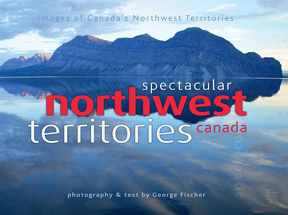Spectacular Northwest Territories Canada by George Fischer