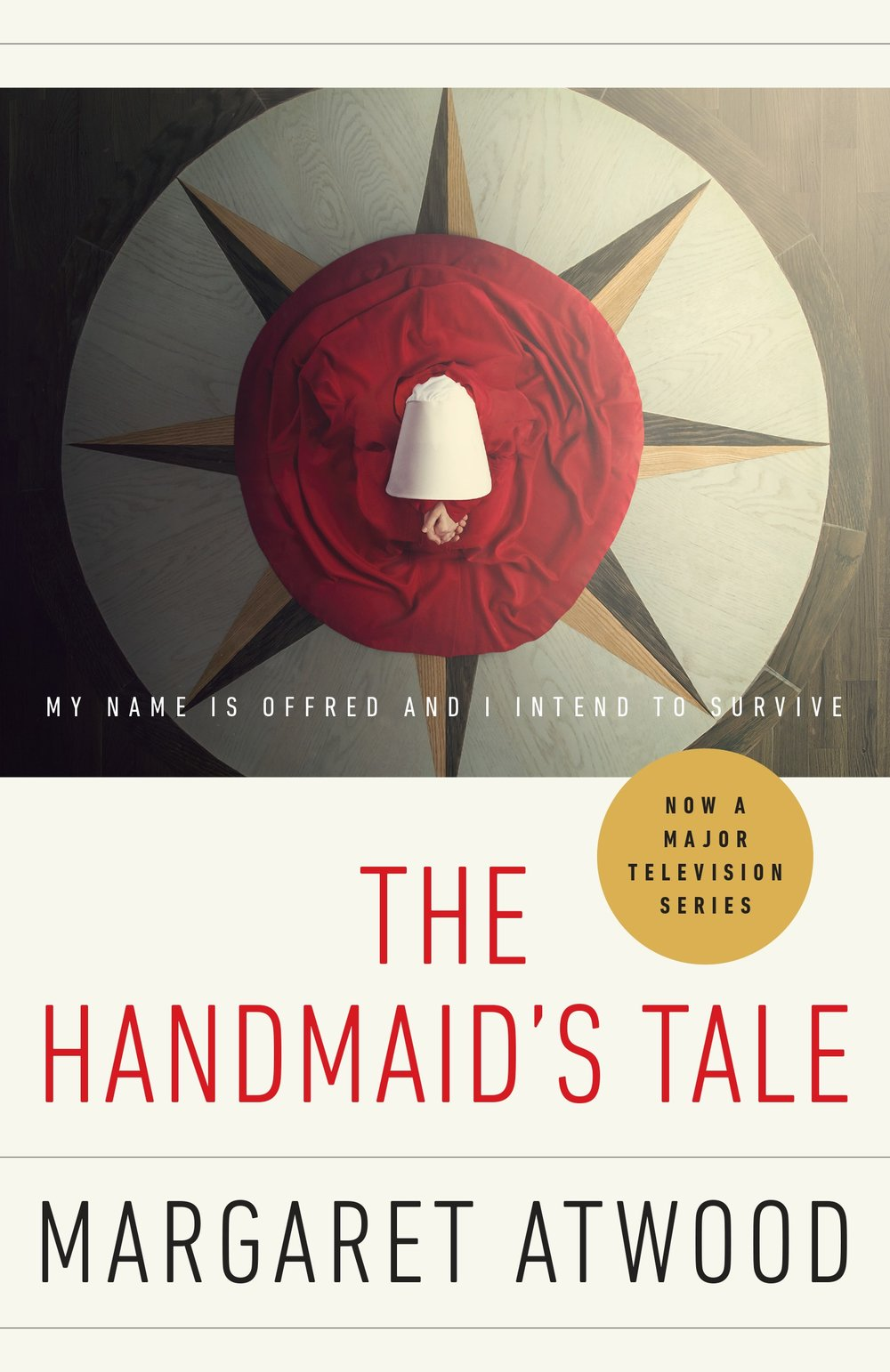 The Handmaid's Tale (TV tie-in edition) by Margaret Atwood