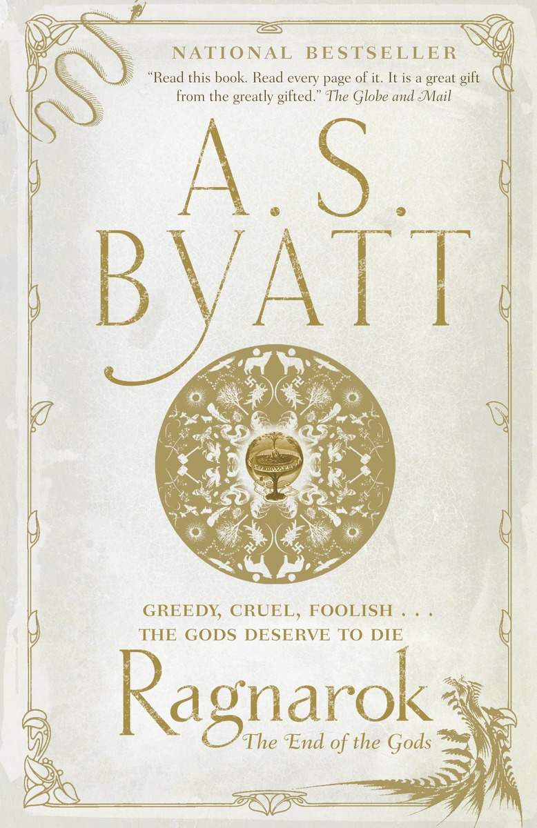 Ragnarok: The End of the Gods by A.S. Byatt