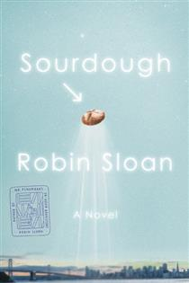Sourdough  by Robin Sloan cover image.
