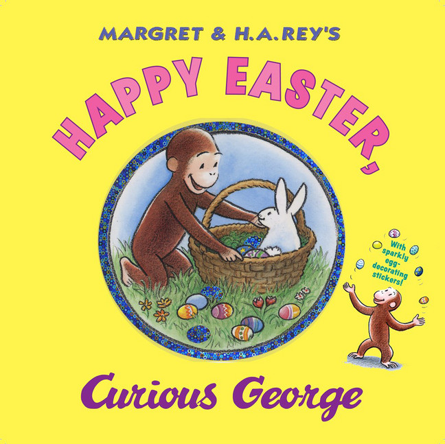 Happy Easter, Curious George by Margret Rey and H.A. Rey