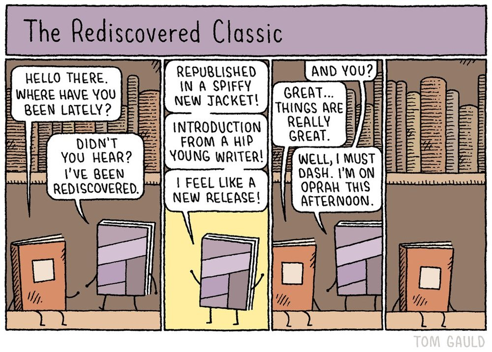 """The Rediscovered Classic"" by Tom Gauld"