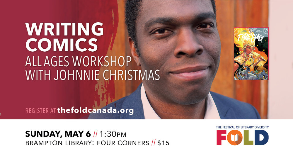 Writing Comics: All Ages Workshop with Johnnie Christmas - May 6 at 1:30 PM