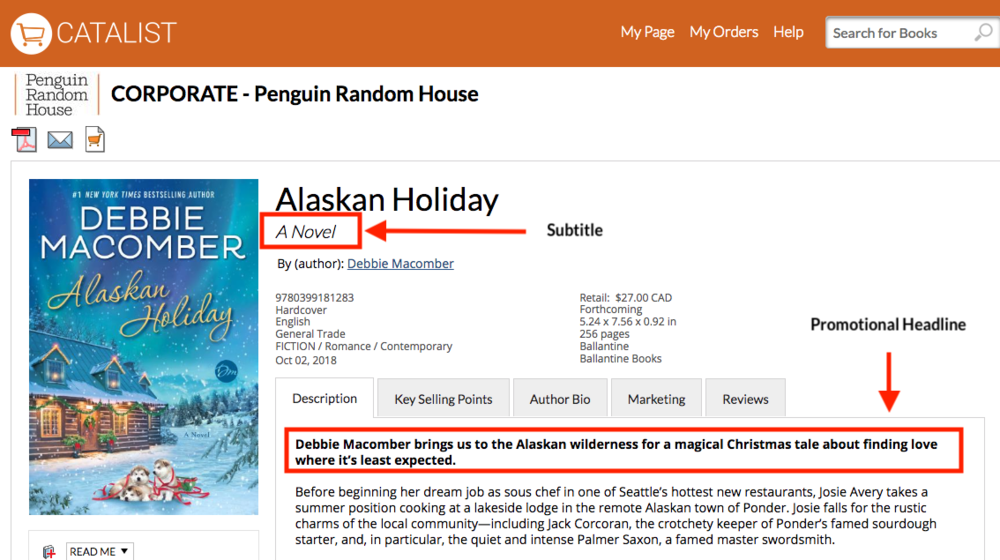 Alaskan Holiday :  A Novel.  Promotional headline : Debbie Macomber brings us to the Alaskan wilderness for a magical Christmas tale about finding love where it's least expected.