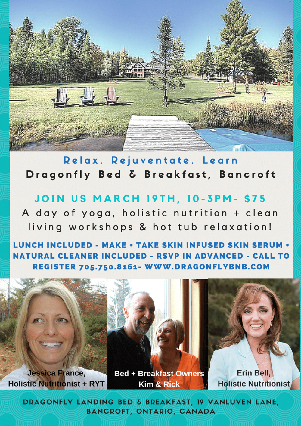 Join us at Dragonfly Landing B&B, in Bancroft Ontario, for a day of yoga, holistic nutrition, and clean living workshops.