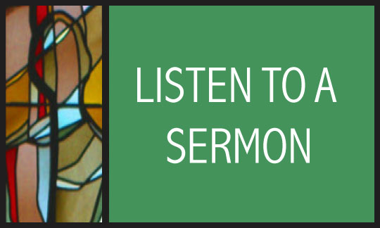 Listen to a Sermon