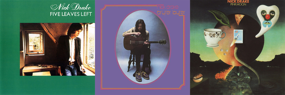 Nick Drake's albums recorded between 1969 and 1972.