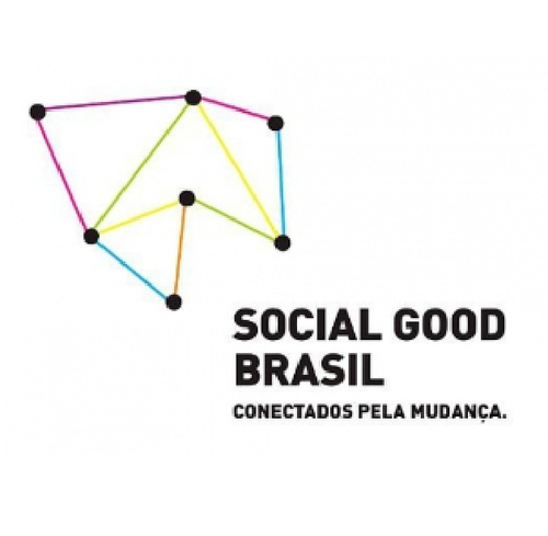 Associação Social Good Brasil , Brazil  Social Good Brazil aims to promote the use of technology, new media and innovative thinking to solve the world's greatest challenges. Their Social Good Brazil Lab identifies and supports innovative ideas to increase the number of Brazilian success cases and expand their potential to generate social impact.