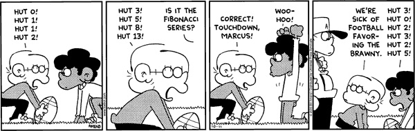 The above cartoon (Amend 2005) shows an unconventional sports application of the Fibonacci numbers (left two panels). (The right panel instead applies the Perrin sequence).