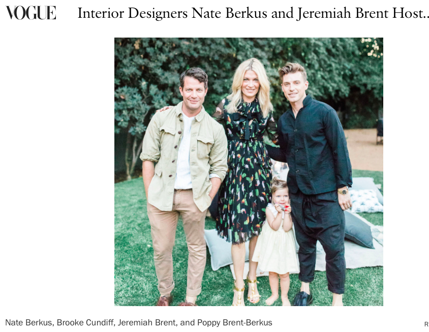 Vogue   - Interior Designers Nate Berkus and Jeremiah Brent Host an Outdoor Party at Their Los Angeles Home (for artist James Brown)SEPTEMBER 20, 2017 4:16 PMby MARIA WARD
