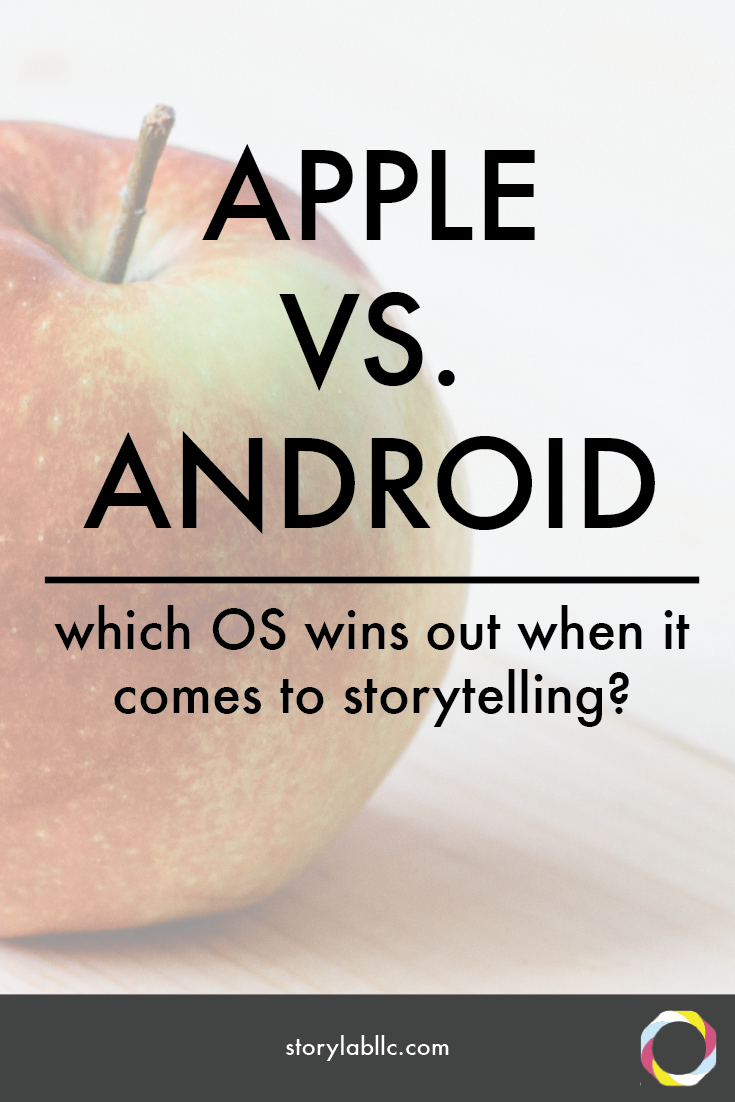 storytelling, mobile storytelling, apple, android, apps