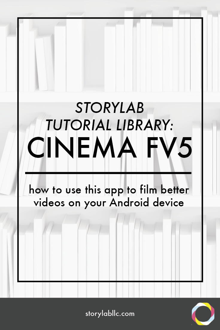 Cinema FV5 Tutorial for Android — Sarah Redohl