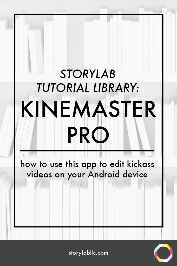 kinemaster pro, android, video editing, multitrack, tutorial, video, smartphone, video smartphone, content marketing, mobile storytelling, videography, storytelling, audio, apps, applications,