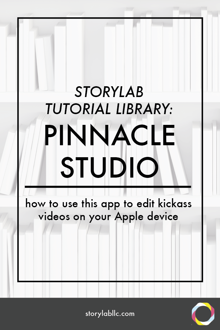 pinnacle studio, apple, tutorial, video editing, multitrack, video, smartphone, video smartphone, content marketing, mobile storytelling, videography, storytelling, audio, apps, applications,