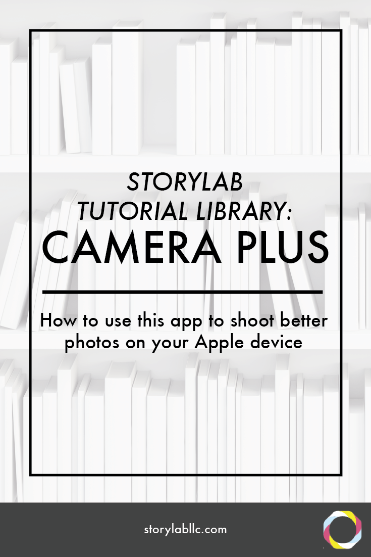 Camera Plus Tutorial for Apple Devices — Sarah Redohl