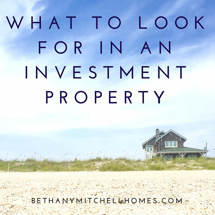 Bethany Mitchell Homes: What To Look For In An Investment Property