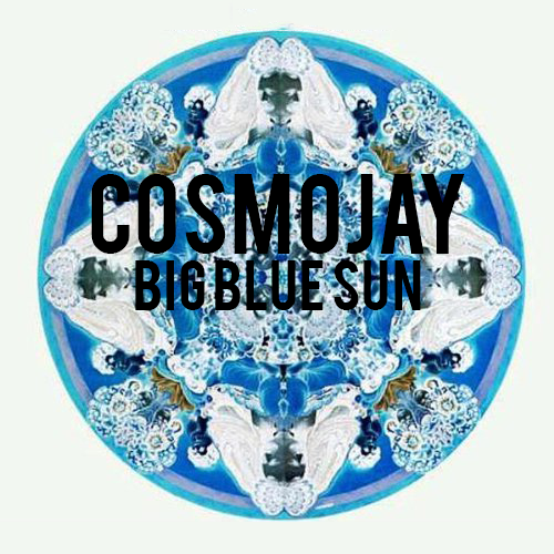 CosmosJay - Big Blue Sun Single - Released July 2016