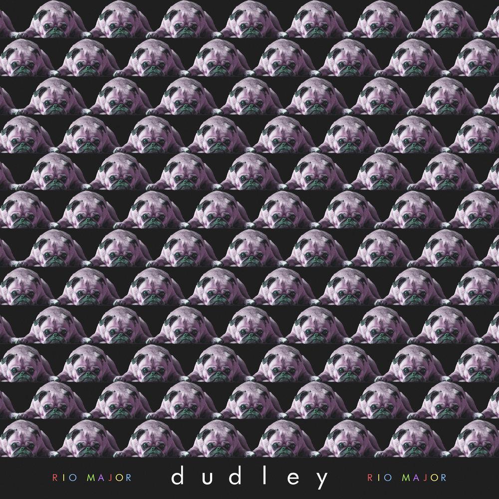 Rio Major - Dudley - Single - May 2018