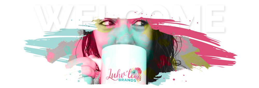 Welcome to Luhv'lee Brands