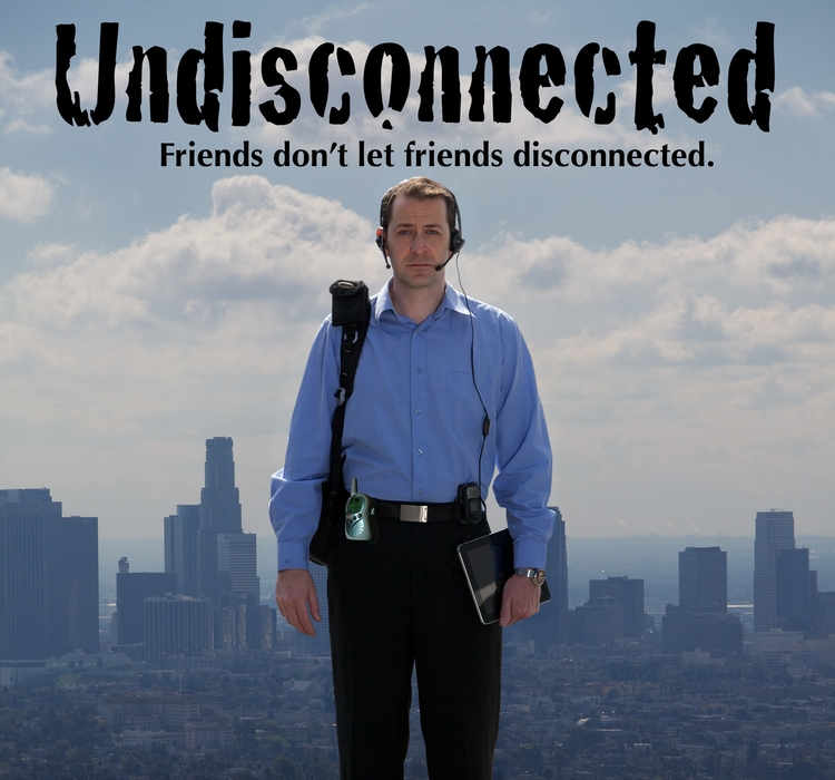 UNDISCONNECTED (2011) Comedic Short Film