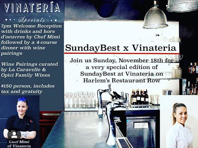 STILL A FEW SEATS LEFT!! Join @chefadriennecheatham and @shefmimi tomorrow night for a #SundayBest pop up dinner at Harlem's @vinateria Head to adriennecheatham.com for tickets! ✨✨✨