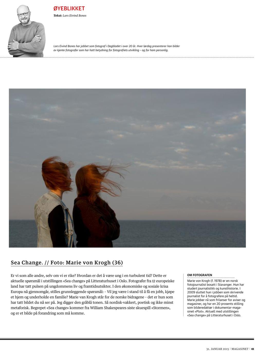Øyeblikket, Dagbladet Magasinet