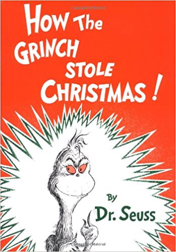 How The Grinch Stole Christmas - Another classic and a very fun read.
