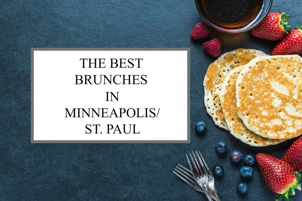 BEST BRUNCH MINNEAPOLIS ST. PAUL