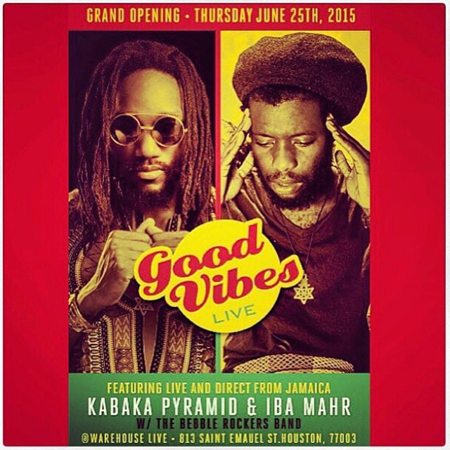 Now! @KabakaPyramid #IbaMaher Live at @warehouselive #GoodVibesLive support #reggae #houston
