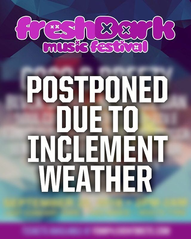 It is unfortunate, but the safety and comfort of our festival patrons is most important! Stay tuned for more info and updates. @freshdarkfest #postponed