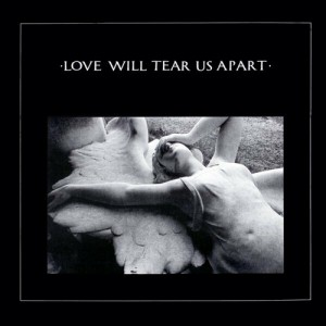 Love Will Tear Us Apart Joy Division By B Sumner I Curtis P
