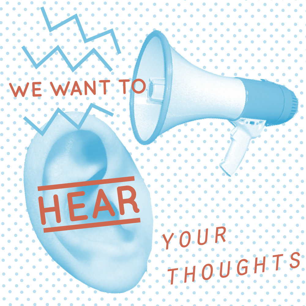 we want to hear your thoughts-01.jpg