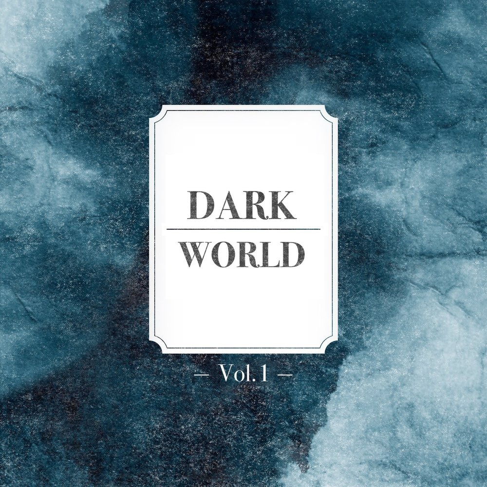Dark World Vol.1 by Alexander Gastrell (March 2017)