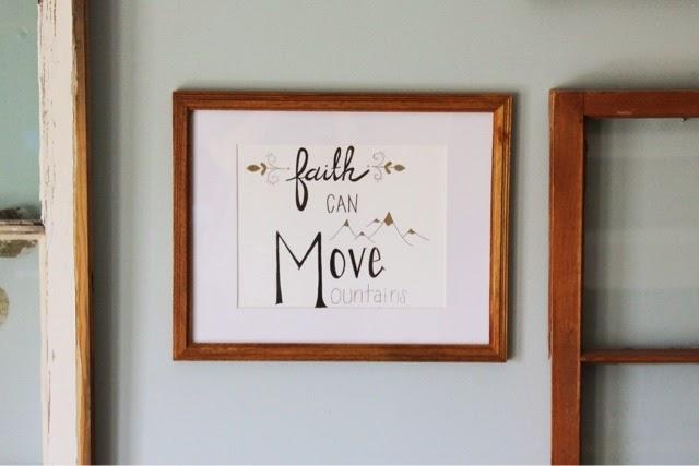 """Faith Can Move Mountains""(8x10)"