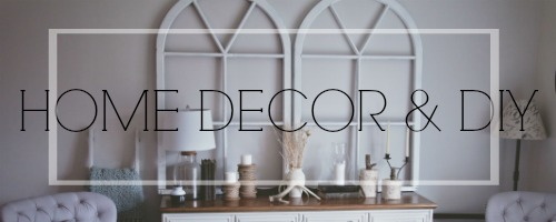 home decor & DIY