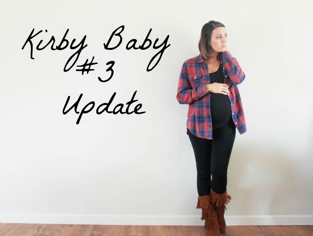Kirby baby #3 update