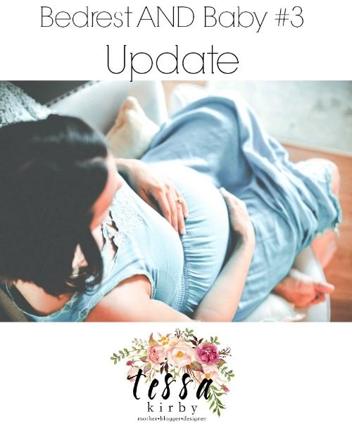 bedrest & baby #3 update