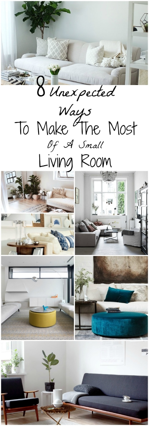 8 Unexpected Ways to Make the Most of a Small Living Room