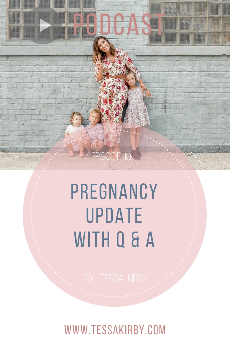 Ep 10: Pregnancy Update With Q&A