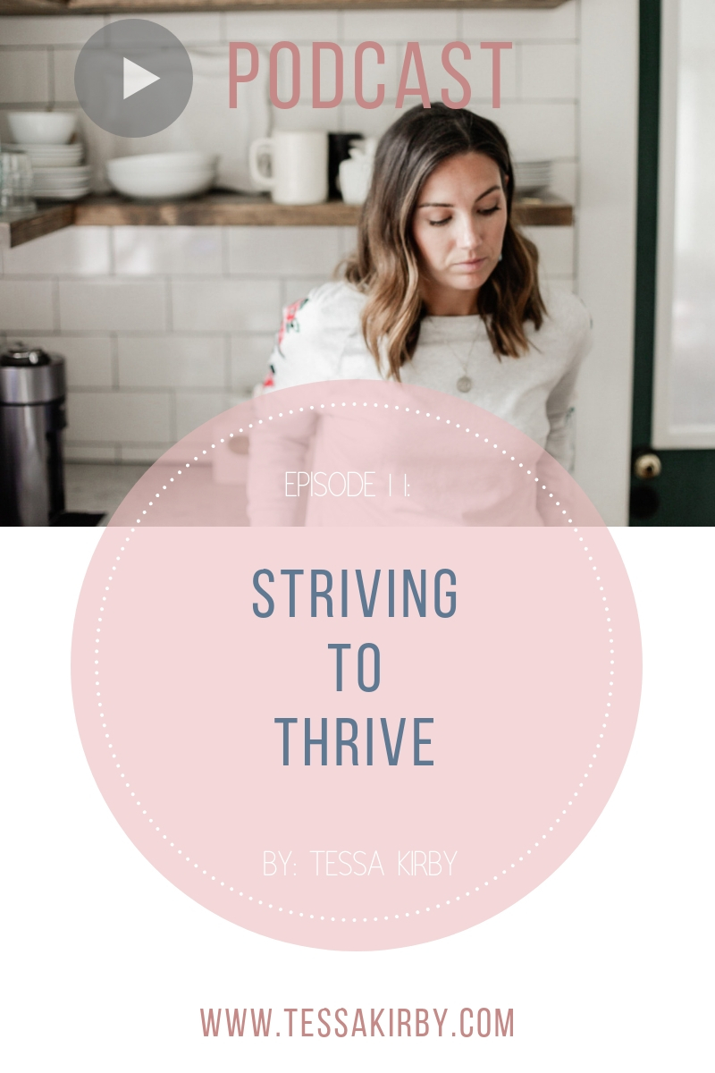 Ep 11: Striving To Thrive PODCAST