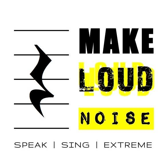 MAKE LOUD NOISE