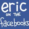 Eric on Facebook