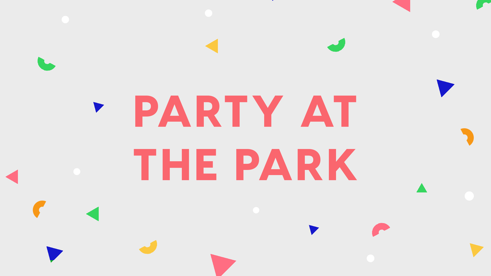 Party at the Park  - September 5th will be our churchwide