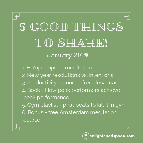 5 GOOD THINGS TO SHARE! January 2019